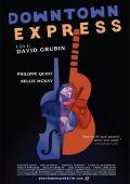"Постер 1 из 1 из фильма ""Downtown Express"" /Downtown Express/ (2011)"