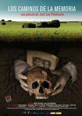 """Постер 1 из 2 из фильма """"Дороги памяти"""" /Los caminos de la memoria/ (2009)"""