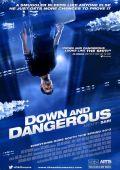 """Постер 1 из 2 из фильма """"Down and Dangerous"""" /Down and Dangerous/ (2012)"""