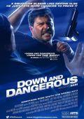 """Постер 2 из 2 из фильма """"Down and Dangerous"""" /Down and Dangerous/ (2012)"""