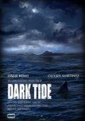 """Постер 2 из 3 из фильма """"Заклинательница акул"""" /Dark Tide/ (2012)"""