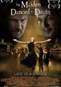"""Постер 1 из 1 из фильма """"Дева танцует до смерти"""" /The Maiden Danced to Death/ (2011)"""