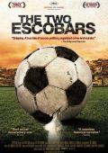 """Постер 2 из 2 из фильма """"Два Эскобара"""" /The Two Escobars/ (2010)"""
