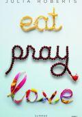 """Постер 1 из 1 из фильма """"Ешь, молись, люби"""" /Eat Pray Love/ (2010)"""