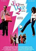 """Постер 1 из 1 из фильма """"Если бы я был тобой 2"""" /Se Eu Fosse Voce 2/ (2009)"""