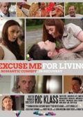 """Постер 1 из 1 из фильма """"Excuse Me for Living"""" /Excuse Me for Living/ (2012)"""