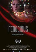 """Постер 1 из 1 из фильма """"Ferocious"""" /Ferocious/ (2012)"""