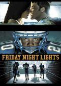 """Постер 3 из 3 из фильма """"Огни ночной пятницы"""" /Friday Night Lights/ (2006)"""