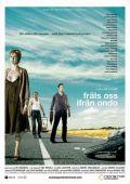 """Постер 1 из 1 из фильма """"Избавь нас от лукавого"""" /Fri os fra det onde/ (2009)"""