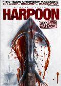 """Постер 2 из 3 из фильма """"Гарпун: Резня на китобойном судне"""" /Reykjavik Whale Watching Massacre/ (2009)"""
