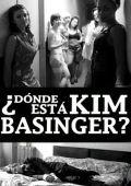 """Постер 1 из 1 из фильма """"Где Ким Бейсингер?"""" /?Donde esta Kim Basinger?/ (2009)"""