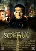 """Постер 1 из 4 из фильма """"Где ты, София?"""" /Where Are You Sophia?/ (2009)"""