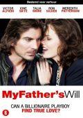 "Постер 1 из 3 из фильма ""Желание моего отца"" /My Father's Will/ (2009)"