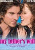 "Постер 3 из 3 из фильма ""Желание моего отца"" /My Father's Will/ (2009)"