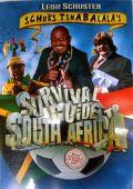 """Постер 1 из 1 из фильма """"Гид по выживанию в Южной Африке от Шукса Тшабалалы"""" /Schuks Tshabalala's Survival Guide to South Africa/ (2010)"""
