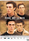"Постер 1 из 1 из фильма ""Дай мне руку"" /Donne-moi la main/ (2008)"