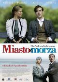 """Постер 1 из 1 из фильма """"Город у моря"""" /Miasto z morza/ (2009)"""