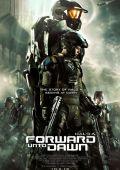 """Постер 1 из 1 из фильма """"Halo 4: Идущий к рассвету"""" /Halo 4: Forward Unto Dawn/ (2012)"""