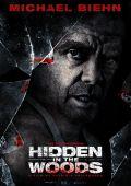 """Постер 1 из 3 из фильма """"Скрытое в лесу"""" /Hidden in the Woods/ (2014)"""