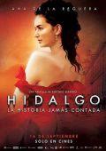 "Постер 1 из 3 из фильма ""Идальго"" /Hidalgo - La historia jamas contada./ (2010)"