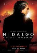 "Постер 2 из 3 из фильма ""Идальго"" /Hidalgo - La historia jamas contada./ (2010)"