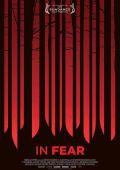 """Постер 2 из 3 из фильма """"В страхе"""" /In Fear/ (2013)"""