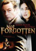 """Постер 3 из 4 из фильма """"Исчезновение"""" /Not Forgotten/ (2009)"""
