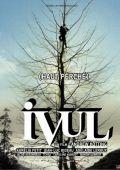 """Постер 1 из 2 из фильма """"Ивуль"""" /Ivul/ (2009)"""