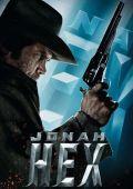 """Постер 2 из 6 из фильма """"Джона Хекс"""" /Jonah Hex/ (2010)"""