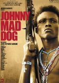 """Постер 1 из 1 из фильма """"Джонни Бешеный Пес"""" /Johnny Mad Dog/ (2008)"""