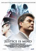 "Постер 1 из 1 из фильма ""Justice Is Mind"" /Justice Is Mind/ (2013)"