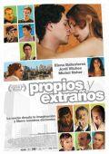 """Постер 1 из 1 из фильма """"Каждому свое"""" /Propios y extranos/ (2010)"""
