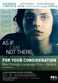 "Постер 2 из 2 из фильма ""Как будто меня там нет"" /As If I Am Not There/ (2010)"