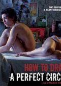 """Постер 1 из 2 из фильма """"Как нарисовать идеальный круг"""" /How to Draw a Perfect Circle/ (2009)"""