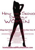 """Постер 4 из 4 из фильма """"Как соблазнять труднодоступных женщин"""" /How to Seduce Difficult Women/ (2009)"""