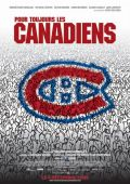 """Постер 1 из 1 из фильма """"""""Канадиенс"""" навсегда!"""" /Pour toujours, les Canadiens!/ (2009)"""