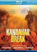 """Постер 2 из 3 из фильма """"Кандагарский прорыв"""" /Kandahar Break/ (2009)"""