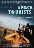 """Постер 1 из 2 из фильма """"Космические туристы"""" /Space Tourists/ (2009)"""