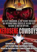 """Постер 1 из 2 из фильма """"Керосиновые ковбои"""" /Kerosene Cowboys/ (2010)"""