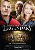 """Постер 1 из 1 из фильма """"Легендарный"""" /Legendary/ (2010)"""