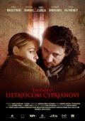 """Постер 3 из 3 из фильма """"Легенда о летающем Киприане"""" /Legenda o Lietajucom Cyprianovi/ (2010)"""