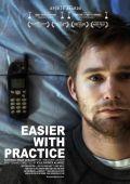 """Постер 1 из 2 из фильма """"Легче с практикой"""" /Easier with Practice/ (2009)"""