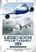 """Постер 2 из 2 из фильма """"Легенды о полете 3D"""" /Legends of Flight/ (2010)"""