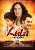"""Постер 1 из 2 из фильма """"Лула, сын Бразилии"""" /Lula, o Filho do Brasil/ (2009)"""