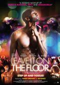 "Постер 1 из 2 из фильма ""На танцевальной площадке"" /Leave It on the Floor/ (2011)"