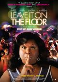 "Постер 2 из 2 из фильма ""На танцевальной площадке"" /Leave It on the Floor/ (2011)"