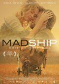 "Постер 1 из 1 из фильма ""Mad Ship"" /Mad Ship/ (2012)"