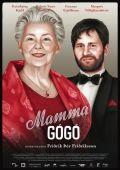 "Постер 1 из 2 из фильма ""Мама Гого"" /Mamma Gogo/ (2010)"