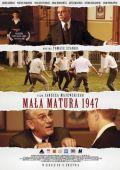"""Постер 1 из 1 из фильма """"Маленький экзамен зрелости 1947"""" /Mala matura 1947/ (2010)"""
