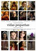 """Постер 1 из 2 из фильма """"Маленькие жизни"""" /Vidas pequenas/ (2010)"""